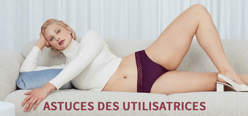16 conseils des utilisatrices de culottes menstruelles