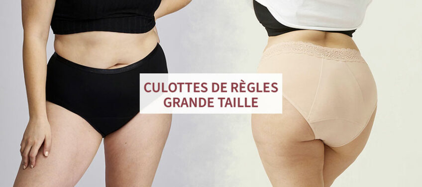 Culottes menstruelles grande taille : comparatif
